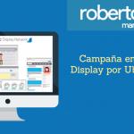 Configurar Campaña en Display por Ubicaciones